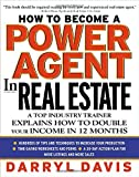 img - for By Darryl Davis How To Become a Power Agent in Real Estate : A Top Industry Trainer Explains How to Double Your Inco (1st Edition) book / textbook / text book