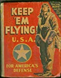 Keep Em Flying U.S.A. For Americas Defense