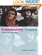 Community Theatre: Global Perspectives