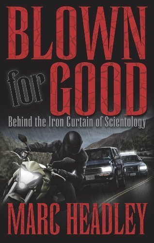 Blown for Good - Behind the Iron Curtain of Scientology (BFG Paperback) Paperback