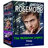 The McKenna Legacy Trilogy: See Me in Your Dreams, Tell me No Lies, Touch Me in the Dark ~ Patricia Rosemoor