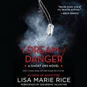 I Dream of Danger: A Ghost Ops Novel, Book 2 | Lisa Marie Rice