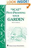 Pest-Proofing Your Garden: Storey's Country Wisdom Bulletin A-15 (Storey Country Wisdom Bulletin)