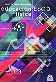 img - for Educaci n f sica ESO / Physical Education ESO: Educaci n secundaria obligatoria. Libro De Texto Del Alumno / Obligatory Secondary Education. Student Textbook (Spanish Edition) book / textbook / text book