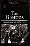 The Bretons (Peoples of Europe)