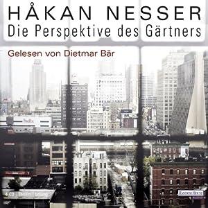 Die Perspektive des Gärtners Hörbuch