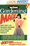 Joey Green's Gardening Magic: More Than 1,120 Ingenious