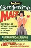 Joey Green's Gardening Magic: More Than 1,120 Ingenious (1579548555) by Green, Joey