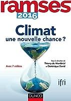 Ramses 2016 - Climat : une nouvelle chance ?