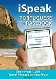 iSpeak-Portuguese-Phrasebook-MP3-CD-+-Guide-The-Ultimate-Audio-+-Visual-Phrasebook-for-Your-iPod-iSpeak-Audio-Phrasebook