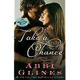 Take a Chance: A Rosemary Beach Novel (The Rosemary Beach Series) ~ Abbi Glines