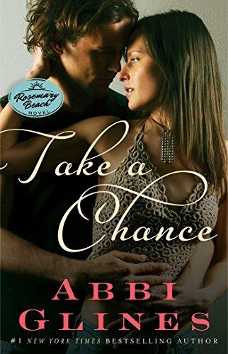 Image of Take a Chance: A Rosemary Beach Novel (The Rosemary Beach Series)