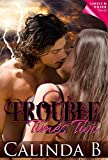 Trouble Times Two (Deuce is Wilder: Troubled Book 2)