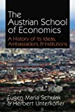 """The Austrian School of Economics - A History of Its Ideas, Ambassadors, and Institutions (LvMI)"" av Herbert Unterköfler"