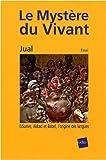 echange, troc Jual - Le Mystère du Vivant : Tome 2 : Sumer, Akkad et Babel, l'origine des langues