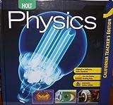 img - for California Physics, Teacher's Edition (Teacher's Edition, California) book / textbook / text book