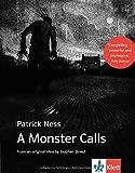 Patrick Ness A Monster Calls: Englische Lektüre ab dem 6. Lernjahr, Oberstufe (B2)