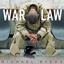 War Law: Understanding International Law and Armed Conflict (       UNABRIDGED) by Michael Byers Narrated by Peter Johnson