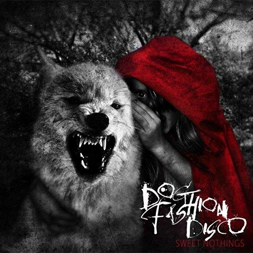 Dog Fashion Disco-Sweet Nothings-2014-0MNi INT Download