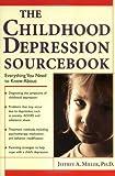 The Childhood Depression Sourcebook (Sourcebooks)