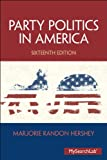 Party Politics in America (16th Edition)