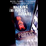 Walking the Perfect Square: A Moe Prager Mystery | Reed Farrel Coleman