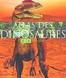 """Afficher """"Atlas des dinosaures Géo jeunesse"""""""