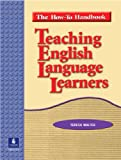 img - for Teaching English Language Learners: The How To Handbook book / textbook / text book