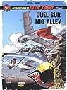Les aventures de Buck Danny, tome 2 : Duel sur Mig Alley par Arroyo