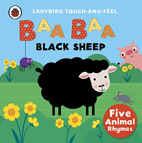 Image for Baa, Baa, Black Sheep: Ladybird Touch and Feel Rhymes
