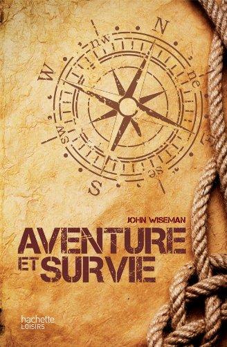aventure et survie john wiseman pdf