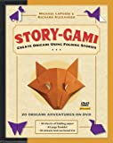 Story-gami Kit: Create Origami Using Folding Stories [Origami Kit with Book, DVD, 80 Papers, 18 Projects]