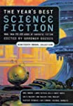 The Year's Best Science Fiction: Nine...