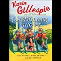 A Dollar Short: The Bottom Dollar Girls Go Hollywood (       UNABRIDGED) by Karin Gillespie Narrated by Carrington Macduffie
