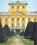 The Great Country Houses of Europe: T...