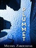 PLUMMET: A Novel