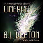 Lineage: The Technomage Archive, Book 2 | B.J. Keeton
