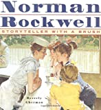 img - for Norman Rockwell: Storyteller With A Brush book / textbook / text book