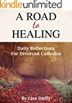 A Road to Healing: Daily Reflections...
