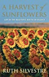 img - for A Harvest of Sunflowers Paperback March 15, 2011 book / textbook / text book