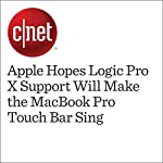 Apple Hopes Logic Pro X Support Will Make the MacBook Pro Touch Bar Sing   Dan Ackerman