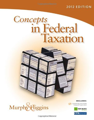 Concepts in Federal Taxation 2012 (with H&R BLOCK At...