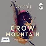 Crow Mountain | Lucy Inglis