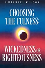 Choosing the Fulness