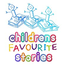 Children's Favourite Stories Audiobook by Roger William Wade, Hans Christian Anderson, Oscar Wilde, Charles Perrault, Anna Sewell Narrated by Brenda Markwell, Robin Markwell