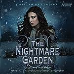 The Nightmare Garden: The Iron Codex, Book 2 | Caitlin Kittredge