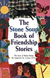 img - for The Stone Soup Book of Friendship Stories book / textbook / text book