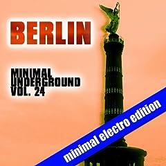 Berlin Minimal Underground, Vol. 24
