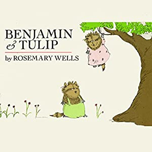 Benjamin and Tulip Audiobook