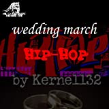 Wedding March Hip Hop (Hip Hop Version)